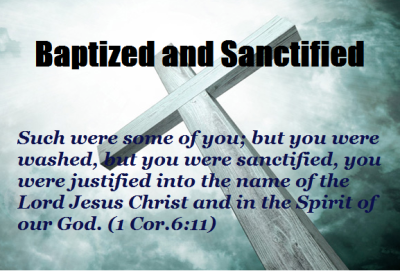Baptized and Sanctified